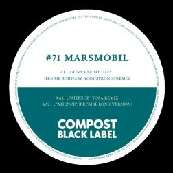 Compost Black Label #71 (incl. Remixes by: Henrik Schwarz, YOSA)
