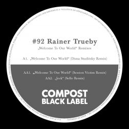 Compost Black Label #92 (incl. Remixes by: Session Victim, Dima Studitzky, Chocolate Garage Productions)
