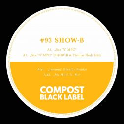 Compost Black Label #93 (incl. Remixes by: Huxley, Thomas Herb)