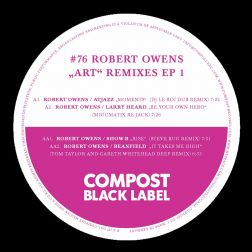 """Art"" Remix EP 1 - Compost Black Label #76 (incl. Remixes by: Steve Bug , DJ Le Roi, Tom Taylor & Gareth Whitehead)"