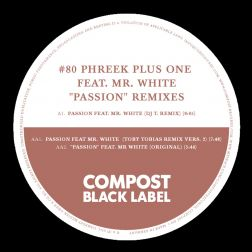 Passion Remixes  - Compost Black Label #80 (incl. Remixes by: DJ T, Toby Tobias)