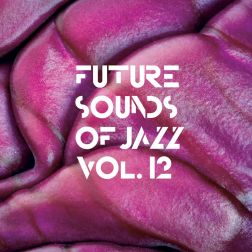 Future Sounds Of Jazz Vol. 12