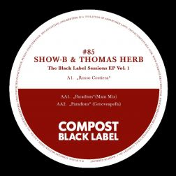 The Black Label Sessions EP - Compost Black Label #85 (incl. Remixes by: Grooveapella)