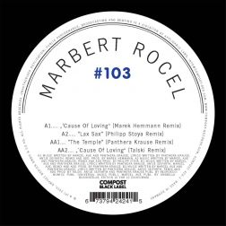 Compost Black Label #103 (incl. Remixes by: Marek Hemmann, Philipp Stoya, Panthera Krause)