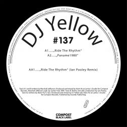 Ride The Rhythm - Compost Black Label #137 (incl. Remix by: Ian Pooley)