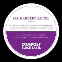 Compost Black Label #68 (incl. Remixes by: Mathias Kaden,  Juju & Jordash, Penner & Muder and more!)